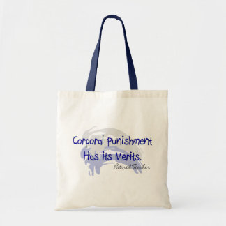 "Funny Teacher Gifts ""Corporal Punishment..."" Tote Bag"