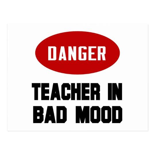 Funny Teacher in Bad Mood Postcard