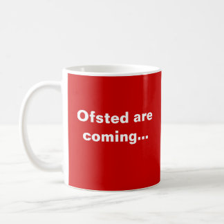 Funny Teacher Quote and Ofsted Joke - Keep Calm Classic White Coffee Mug