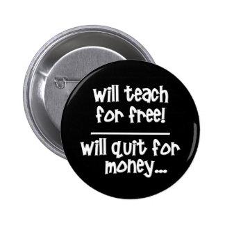 Funny Teaching Pinback Button