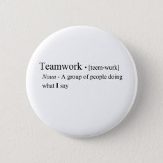 Funny Teamwork Products Button at Zazzle
