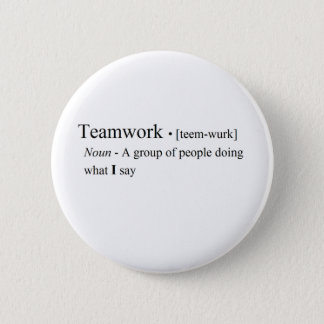 Funny Teamwork Products Button