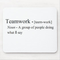 Funny Teamwork Products Mouse Pad