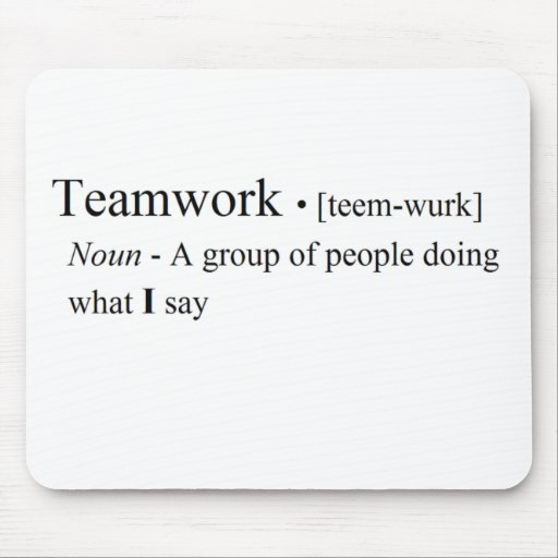 Funny Teamwork Products Mousepads
