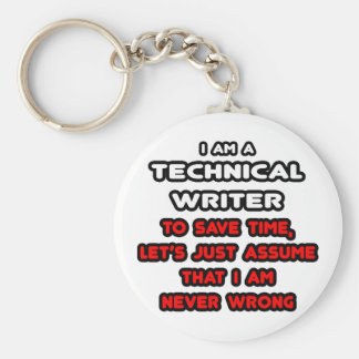 Funny Technical Writer T-Shirts Keychains