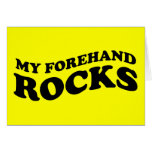 Funny Tennis Card : My Forehand Rocks