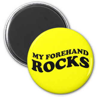 Funny Tennis My Forehand Rocks 2 Inch Round Magnet