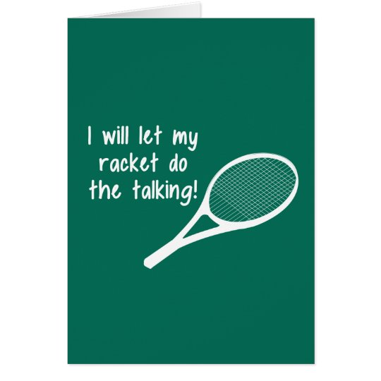 tennis spreuken Funny Tennis Racket Saying | Zazzle.com tennis spreuken