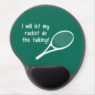 Funny Tennis Racket Saying Gel Mouse Pad