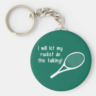 Funny Tennis Racket Saying Keychain