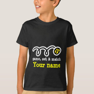 Funny tennis t shirt : Game set & match. Your name