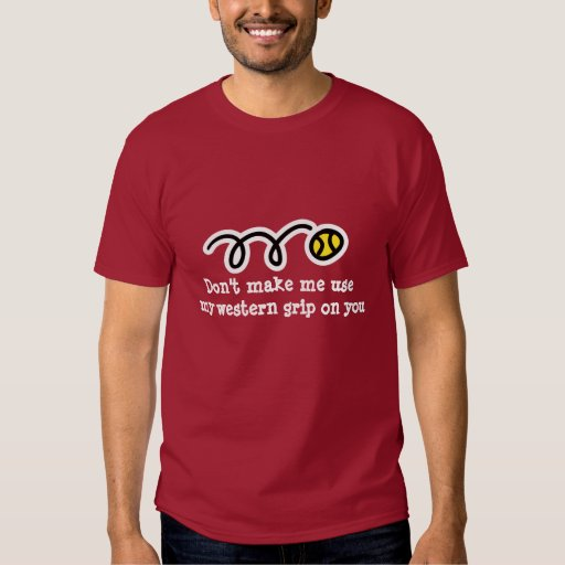 Funny tennis t-shirt with humorous slogan