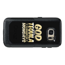 Funny Tequila Gift, Tequila Lover, God Made OtterBox Samsung Galaxy S7 Case