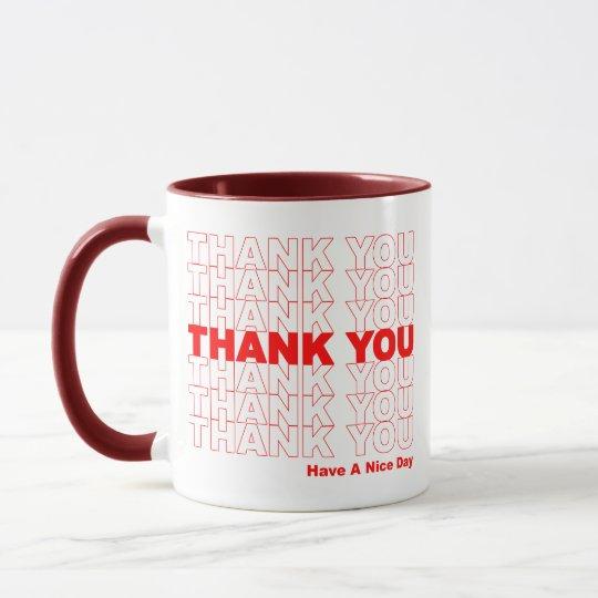 Funny Thank You Design Mug
