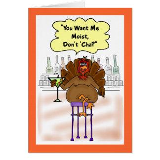 Funny Thanksgiving Card:  Moist Turkey Greeting Card