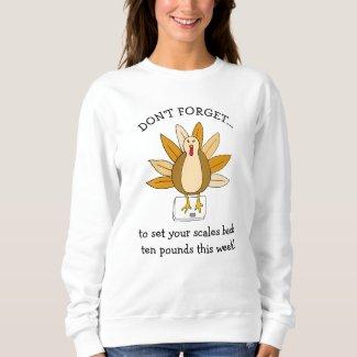 Funny Thanksgiving Humor Turkey on Scale Sweatshirt
