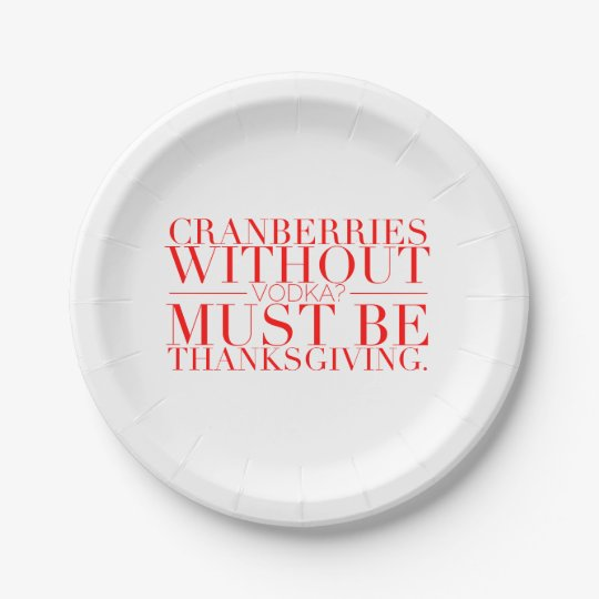 Funny Thanksgiving Paper Plates  sc 1 st  Zazzle & Funny Thanksgiving Paper Plates   Zazzle.com