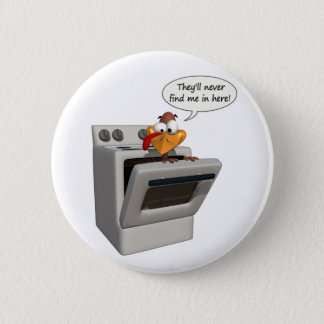 Funny Thanksgiving Turkey button