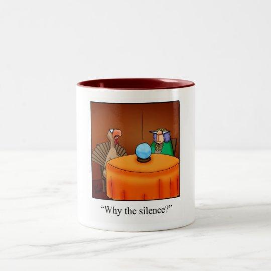 Funny Thanksgiving Turkey Fortune Cartoon Gifts! Two-Tone Coffee Mug