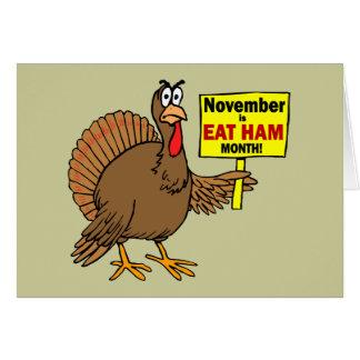 Funny Thanksgiving turkey Greeting Card