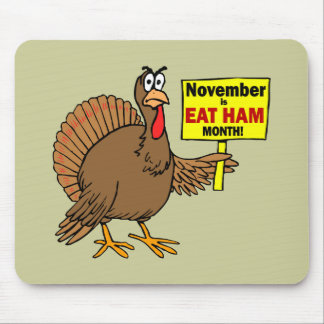 Funny Thanksgiving turkey Mouse Pad