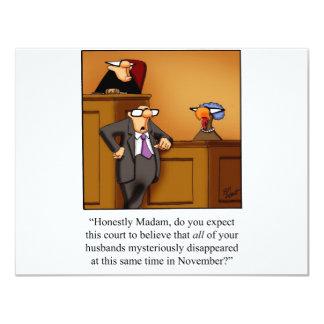 Funny Thanksgiving Turkey Trial! Card