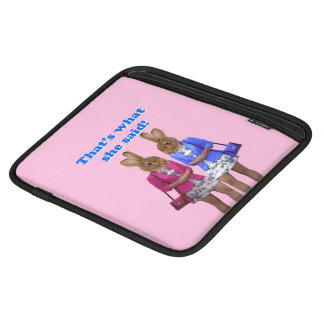 Funny that's what she said text iPad sleeve