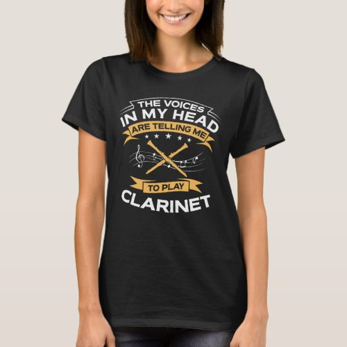 Funny The Voices In My Head Clarinet T_Shirt