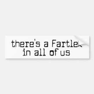 Funny there's a Fartlek in all of us - Running Car Bumper Sticker