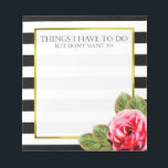 """Funny Things I Don&#39;t Want To Do For Women Notepad<br><div class=""""desc"""">Make your mundane tasks a bit more fun with this funny notepad for women which says &quot;Things I have to do (but don&#39;t want to)&quot;. Use it for jotting down your epic idea&#39;s while planning your wedding or birthday, or use it to jot down the shopping items you forgot the...</div>"""