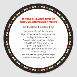 Funny Things I Learned From American Staffordshire Classic Round Sticker