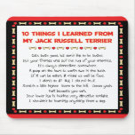 Funny Things I Learned From Jack Russell Terrier Mousepad