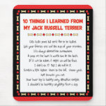 Funny Things I Learned From Jack Russell Terrier Mouse Pad