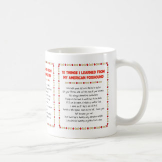 Funny Things I Learned From My American Foxhound Coffee Mug