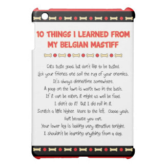 Funny Things I Learned From My Belgian Mastiff Cover For The iPad Mini