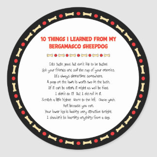 Funny Things I Learned From My Bergamasco Sheepdog Classic Round Sticker