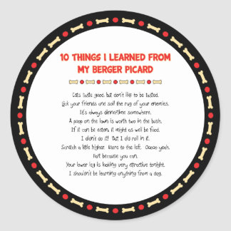 Funny Things I Learned From My Berger Picard Round Sticker