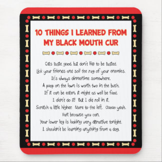 Funny Things I Learned From My Black Mouth Cur Mouse Pad