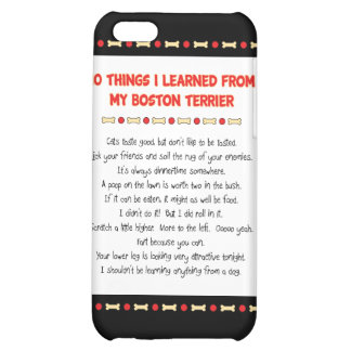 Funny Things I Learned From My Boston Terrier iPhone 5C Cases