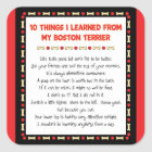 Funny Things I Learned From My Boston Terrier Square Sticker
