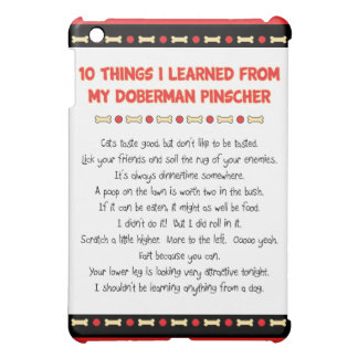 Funny Things I Learned From My Doberman Pinscher iPad Mini Cases