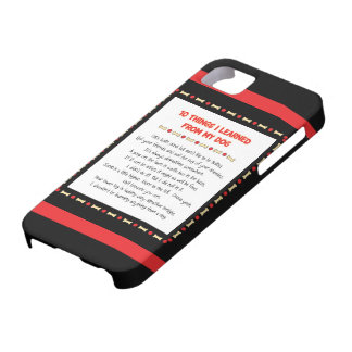 Funny Things I Learned From My Dog iPhone SE/5/5s Case