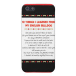 Funny Things I Learned From My English Bulldog iPhone 5 Case