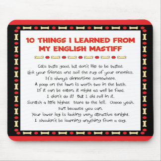 Funny Things I Learned From My English Mastiff Mouse Pad