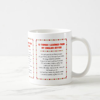 Funny Things I Learned From My English Setter Coffee Mug