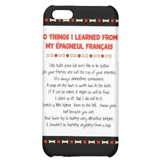 Funny Things I Learned From My Épagneul Français iPhone 5C Case