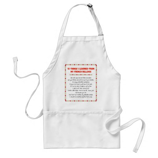 Funny Things I Learned From My French Bulldog Aprons