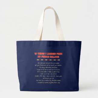 Funny Things I Learned From My French Bulldog Large Tote Bag