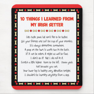 Funny Things I Learned From My Irish Setter Mouse Pad