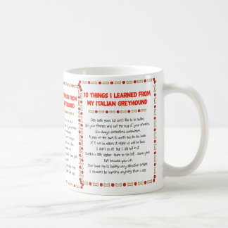 Funny Things I Learned From My Italian Greyhound Coffee Mug